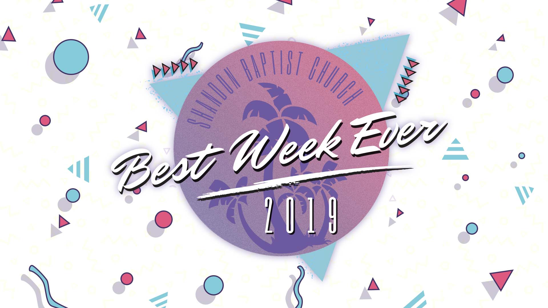 What does our Family Pastor have to say about  the Best Week Ever and how it's a church wide event?
