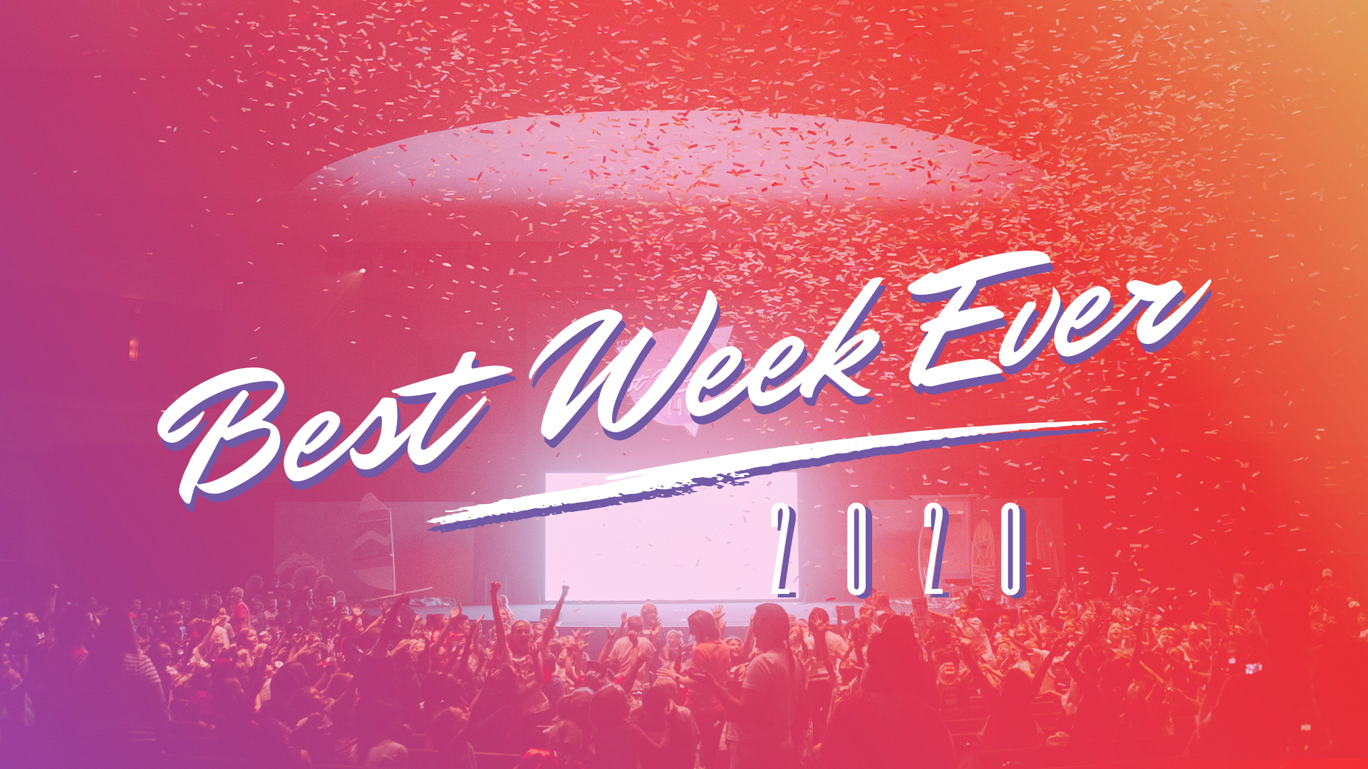 2020 Best Week Ever