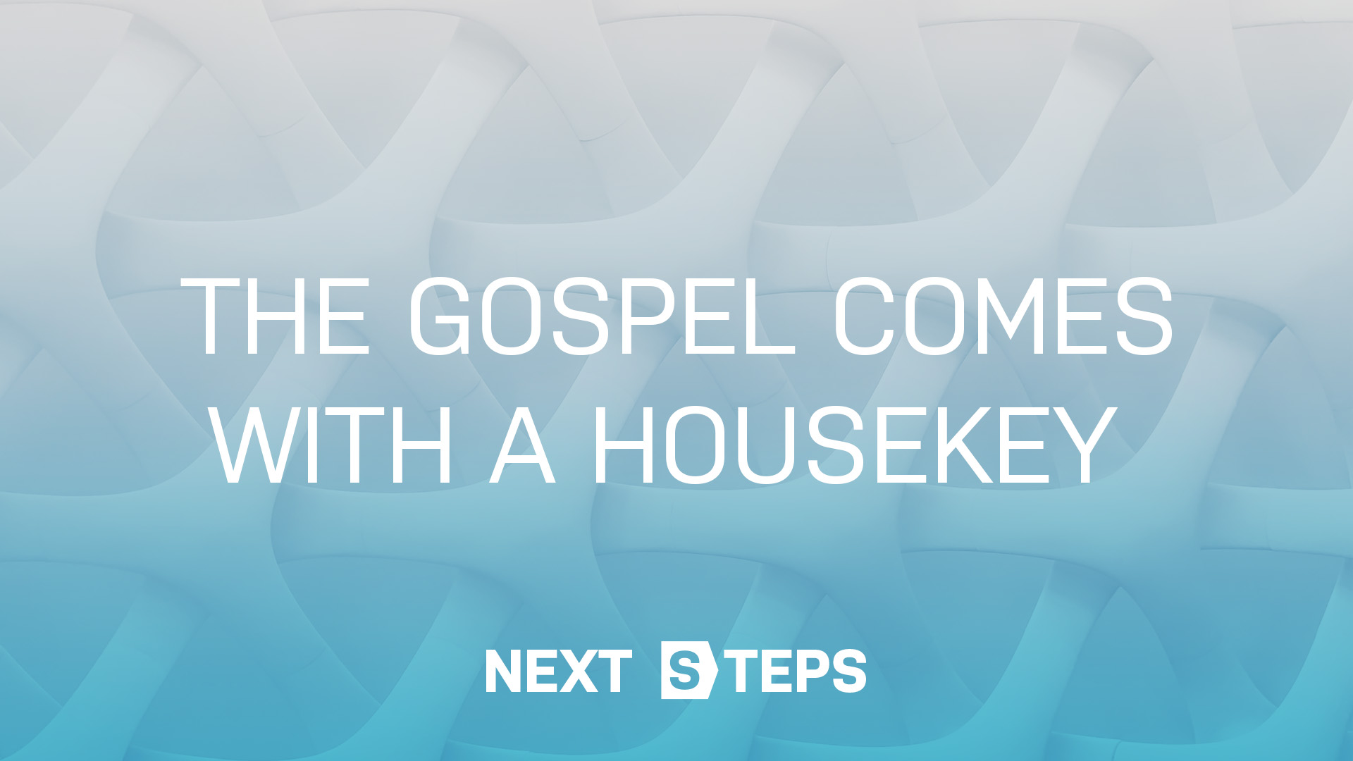 The Gospel Comes With A Housekey