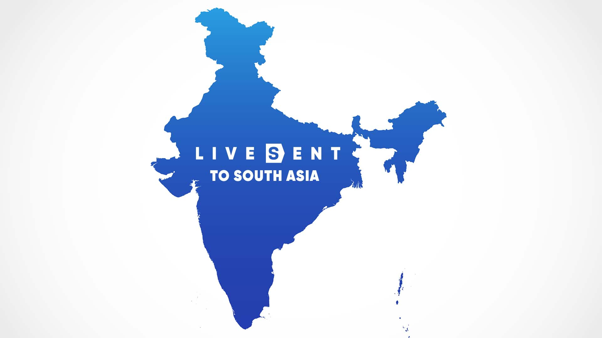 Live Sent to South Asia