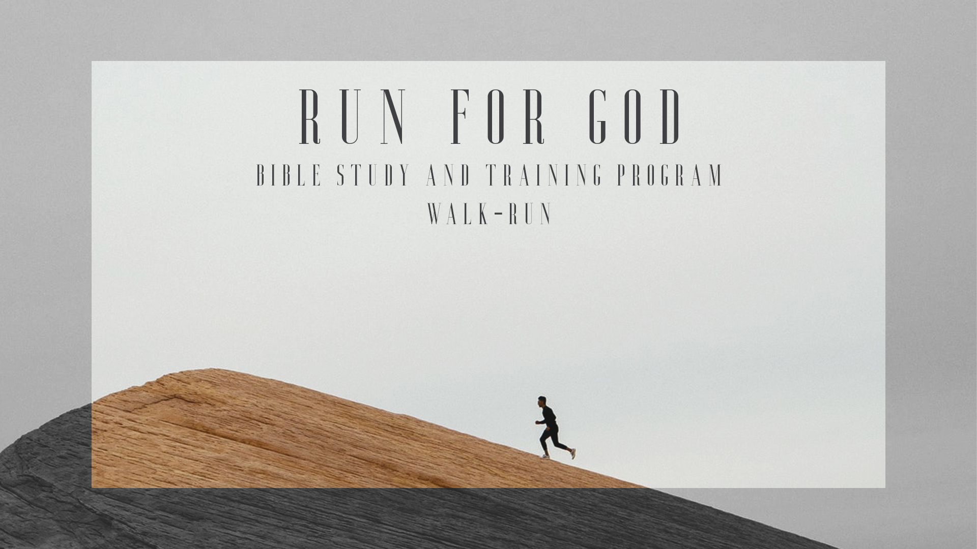 Run for God Devotion & Training